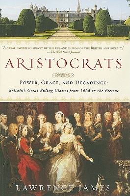 Aristocrats By James, Lawrence